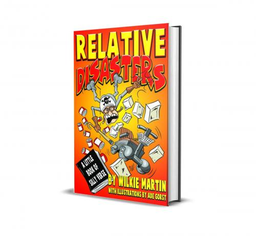 Relative Disasters - A Little Book of Silly Verse